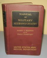 Manual Of Military Neuropsychiatry WWII 1945 - US Army