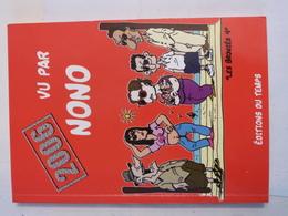 Livre Breton -  2006 VU  Par  NONO - Bretagne