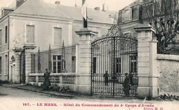 LE MANS - Hotel Du Commandement Du 4° Corps D'armée - Le Mans