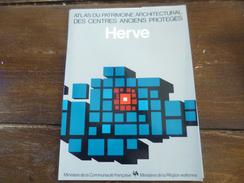 Herve. Atlas Du Patrimoine Architectural Des Centres Anciens Protégés. Régionalisme. Région Wallonne. Wallonie. - Culture