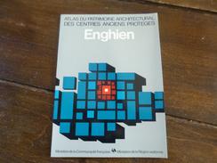 Enghien. Atlas Du Patrimoine Architectural Des Centres Anciens Protégés. Régionalisme. Région Wallonne. Wallonie. - Culture