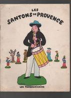 Les Santons De Provence. Lou Tambourinaïre..NOVEMBRE 1966..2EME EDITION - Books, Magazines, Comics