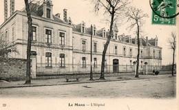 LE MANS - L'hopital  ( 3 Cpa ) - Le Mans