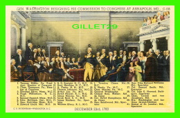 POLITIQUE - GEN. WASHINGTON RESIGNING HIS COMMISSION TO CONGRESS AT ANNAPOLIS, MD IN 1783 - Personnages