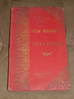 132 / LIVRE / CINQ HISTOIRES Pour Paul Et Madelon - 1922 - 127 Pages - Books, Magazines, Comics