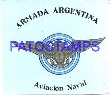 97769 AVIATION AVIACION ARMADA ARGENTINA CALCO STICKER 7 X 6 CM NO POSTAL POSTCARD - Transports