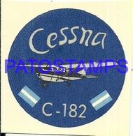 97773 AVIATION AVIACION CESSNA C - 182 CALCO STICKER 7 X 6 CM NO POSTAL POSTCARD - Transports