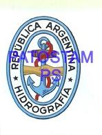 97774 ARGENTINA HIDROGAFIA HERALDRY STICKER 7.8 X 5.8 CM NO POSTAL POSTCARD - Otros