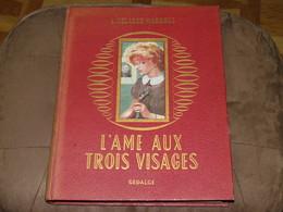 140 / Très Grand LIVRE / L'AME AUX TROIS VISAGES - 1955 - 188 Pages - Books, Magazines, Comics