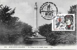 3782 - BICENTENAIRE DE LA BATAILLE D'AUSTERLITZ - Départ De La Grande Armée Vers Austerlitz Au 9/10-07-2005 - CPA - Cartes-Maximum