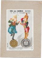 CHROMO EAU DES CARMES  BOYER De PARIS - Une Demande D'échange Manquant D'équilibre  - BARA** - - Trade Cards