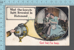 """CPA Richmond Quebec - """" What The Search Light Revealed In Richmond, Gee ! But I'm Busy - Fantaisie, Spotlight - Altri"""