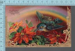 Birthday Greeting  -CPA Embossée, Oiseaux Et Fleurs Et  Dorure, Beau Fini Brillant, Made In Germany Series 1700 - Anniversaire