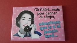 MAGNET OK CHERI   HUMORISTIQUE   *****   RARE  A   SAISIR ****** - Magnets