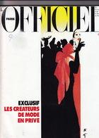 L'Officiel De La Couture Et De La Mode De Paris. Exclusif: Les Créateurs De Mode En Privé. Décembre 91/Janvier 92. - Fashion