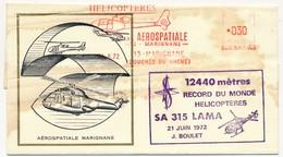 Enveloppe Illustrée - EMA Marignane Hélicoptères Aérospatiale Marignane 21.6.1972 + 12440 M. Record Du Monde SA 315 LAMA - Poste Aérienne