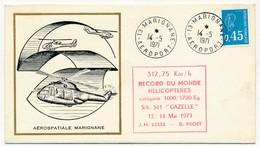 Enveloppe Illustrée - Cachet Marignane Aéroport 14.5.1971 + 312,75Km/h Record Du Monde SA 341 Gazelle - Poste Aérienne