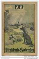 Tierschutz Kalender 1919 - 50 Seiten Kalender Gedichte Geschichten - Herausgegeben Vom Berliner Tierschutz-Verein - Calendars