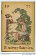 Tierschutz Kalender 1925 - 34 Seiten Kalender Gedichte Geschichten - Herausgegeben Vom Berliner Tierschutz-Verein - Calendars