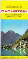 Brochure Dépliant Faltblatt Toerisme Tourisme - Dachstein - Hallstatt Am See - Salzkammergut - Ca 1960 - Dépliants Touristiques