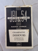 CARTES A JOUER CHAMPAGNE DEHOURS CERSEUIL - 54 Cards