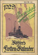 Köhlers Flotten-Kalender 1929 - 312 Seiten Mit Vielen Abbildungen - Ein Gemälde Von Rohwedder-Ruge - Kalender