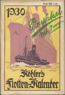 Köhlers Flotten-Kalender 1930 - 352 Seiten Mit Vielen Abbildungen - Ein Gemälde Von Schnars-Alquist - Calendars