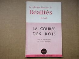 La Course Des Rois (Thierry Maulnier)  N° 17 - Theatre