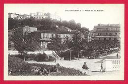 CPA Algérie - Skikda - Philippeville - Place De La Marine - Skikda (Philippeville)