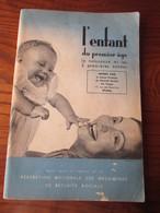 Brochure De 1956/1963 - L' ENFANT DU 1er ÂGE Livre Offert Par La Sécurité Sociale Des Vosges EPINAL-104 Pages -30 Photos - Health