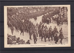 CONVOI DE PRISONNIERS  LILLE PENDANT L OCCUPATION ALLEMANDE - Guerre 1914-18
