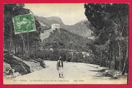 CPA Algérie - Oran - Le Belvédère Et Le Col De Santa Cruz - Oran