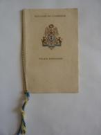 DINER AU PALAIS KHEMARIN PHNOM PENH DINER OFFERT Par S. NORODOM SIHANOUK ROI ROYAUME DU CAMBODGE Avec Emblême25-10-1944 - Menus