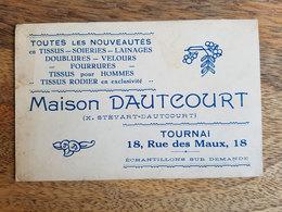 "CP Publicitaire Tournai 1931 ""Maison Dautcourt, Tissus/Soieries/Velours/Fourrures - Stévart - Rue Des Maulx"" - Tournai"