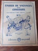 Cahier De Vacances Scolaire - Année 50 - Classe De 9è - Thème LE SCOUTISME - Editions Magnard - 32 Pages  - 15 Photos - Books, Magazines, Comics