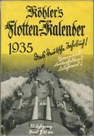 Köhlers Flotten-Kalender 1935 - 280 Seiten Mit Vielen Abbildungen - Ein Gemälde Von Professor Raoul Frank - Kalender