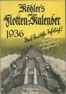 Köhlers Flotten-Kalender 1936 - 288 Seiten Mit Vielen Abbildungen - Kalender