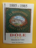 8743 -La Persévérante 1885 -1985 Mont-la-Ville Suisse 2 étiquettes - Musique