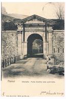 CPA Dos Non Divisé : NAMUR Citadelle Porte D'entrée Avec Pont Levis ( Porte De La Plante ) - Namur