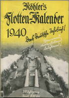 Köhlers Flotten-Kalender 1940 - 296 Seiten Mit Vielen Abbildungen - Ein Aquarell Von Marinemaler Georg Demetriades - Gel - Kalender