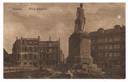 CPA Ruines De Guerre 14/18 : NAMUR Place Et Statue De Léopold 1er , Clinique Des Yeux Bribosia - Namur