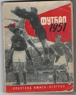 SERBIA-YUGOSLAVIA, FOOTBALL, ANNUAL ILUSTRATED PUBLICATION, 1951 - Books