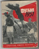 SERBIA-YUGOSLAVIA, FOOTBALL, ANNUAL ILUSTRATED PUBLICATION, 1951 - Livres