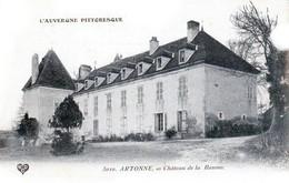 Nos Châteaux En Auvergne - ARTONNE - Canton D'Aigueperse, Le Château De La Baume - Très Beau Plan - Aigueperse