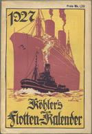 Köhlers Flotten-Kalender 1927 - 264 Seiten Mit Vielen Abbildungen - Ein Gemälde Von Schnars-Alquist - Kalender