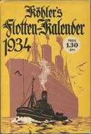 Köhlers Flotten-Kalender 1934 - 280 Seiten Mit Vielen Abbildungen - Ohne Inhaltsangabe - Kalender