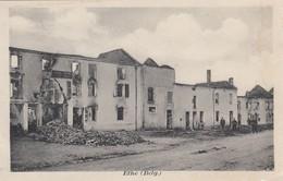 ETHE / VIRTON / GUERRE 1914-18 / LES RUINES DES MAISONS ET LES SOLDATS ALLEMANDS - Virton