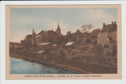 SAINT GAULTIER - INDRE - JARDINS SUR LA CREUSE ET ANCIEN SEMINAIRE - France