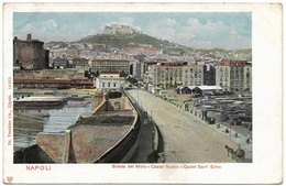 Napoli - Strada Del Molo Castel Nuovo - Castel Sant'Elmo 1903 - Trenkler - Napoli (Naples)