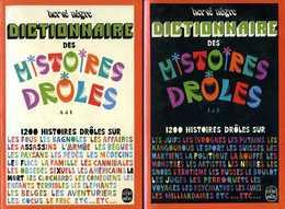 Humour : Dictionnaire Des Histoires Drôles (complet Des 2 Tomes) Par Nègre (ISBN 2253003794 EAN 9782253003793) - Humour